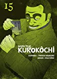 Inspecteur Kurokôchi - tome 15 (15)