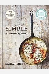 SIMPLE: effortless food, big flavours Hardcover