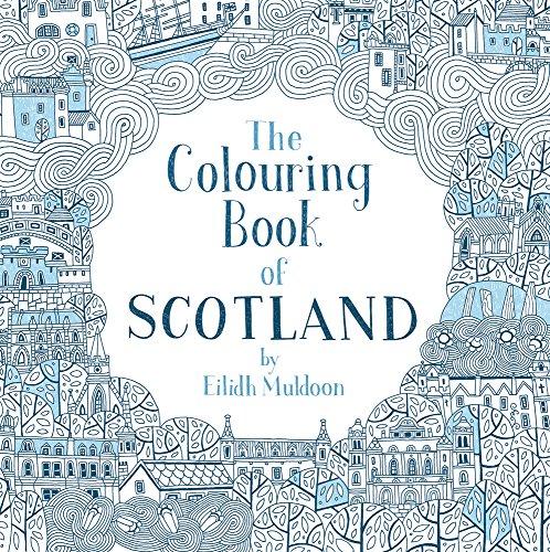 The Colouring Book of Scotland (Colouring Books) por Eilidh Muldoon