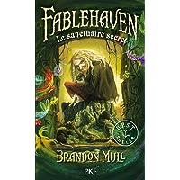 1. Fablehaven : Le sanctuaire secret (1)