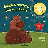 Buenas Noches, Todos a Dormir: Cuentos para bebés: 1 (Cuentos para dormir con luz)