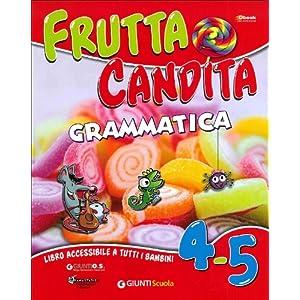 Frutta Candita: Frutta Candita 4/5 - Grammatica