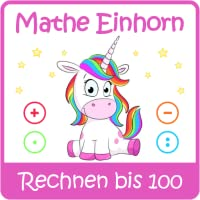 Mathe Einhorn - Rechnen bis 100 (ab 2. Klasse)