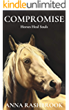 COMPROMISE (Horses and Souls Book 2)