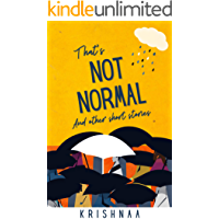 That's Not Normal and Other Short Stories