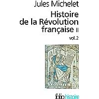 Histoire de la Révolution française (Tome 2 Volume 2))
