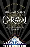 Caraval: The mesmerising Sunday Times bestseller