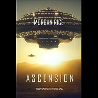 Ascension (Les Chroniques de l'Invasion : Tome n 3): Un Thriller de Science-fiction (Les Chroniques de l'Invasion)