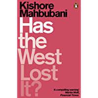 Has the West Lost It?: A Provocation (English Edition)