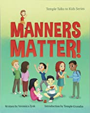Manners Matter! (Temple Talks to Kids)