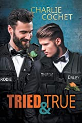 Tried & True (THIRDS) Paperback