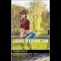 Cours d'équitation: Histoire érotique