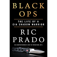 Black Ops: The Life of a CIA Shadow Warrior (English Edition)