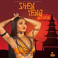 Shen Yeng Anthem [Explicit]