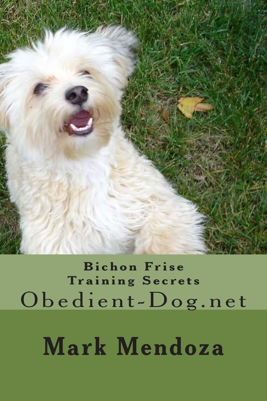 Bichon Frise Training Secrets: Obedient-Dog.net