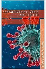 CORONAVIRUS,IL VIRUS MALEDETTO Formato Kindle