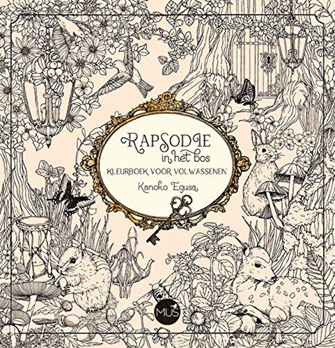 Rapsodie in het bos: kleurboek voor volwassenen