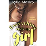 Everything Ends Up Girl: A Transgender Romantic Comedy (English Edition)