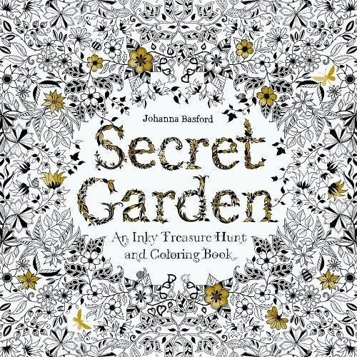 Secret Garden: An Inky Treasure Hunt and Colouring Book: An Inky Treasure Hunt