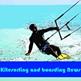 Kitesurfing and boarding News