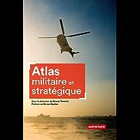 Atlas militaire et stratégique (Atlas Monde)