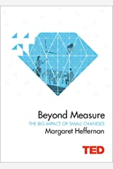 Beyond Measure: The Big Impact of Small Changes (TED) Hardcover