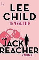 Te veel tijd (Jack Reacher Book 12)