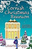 A Cornish Christmas Reunion (English Edition)