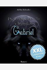 Die Vollmondnacht Chroniken - Gabriel XXL - Leseprobe Kindle Ausgabe