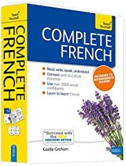 Complete French Beginner to Intermediate Book and Audio Course: Learn to read, write, speak and understand a new language with Teach Yourself