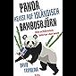 """""""Panda"""" heißt auf Isländisch """"Bambusbjörn"""": Die schönsten Wörter der Welt"""