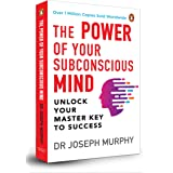 The Power of Your Subconscious Mind (Premium Paperback, Penguin India): A personal transformation and development book, under