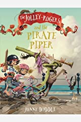 The Jolley-Rogers and the Pirate Piper (Jolley Rogers 4) Paperback