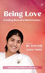 Being Love: Creating Beautiful Relationships