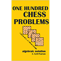 One Hundred Chess Problems (Illustrated) (English Edition)