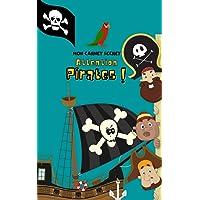 Mon carnet secret attention pirates: Carnet secret - Carnet de notes 13 x 20 cm - 100 pages pour écrire ses notes et ses…