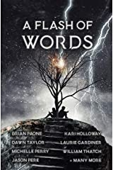 A Flash of Words: 49 Flash Fiction Stories Paperback
