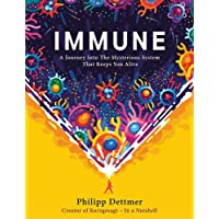 Immune: The new book from Kurzgesagt - a gorgeously illustrated deep dive into the immune system