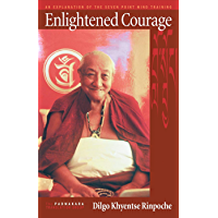 Enlightened Courage: An Explanation of the Seven-Point Mind Training (English Edition)