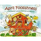 April Foolishness (Albert Whitman Prairie Books (Paperback))