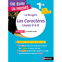 Analyse et étude de l'oeuvre - Les Caractères de La Bruyère - Réussir son BAC Français 1re 2022 - Parcours associé La…