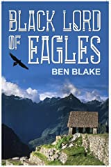 Black Lord of Eagles (The Blessed Land Book 1) Kindle Edition