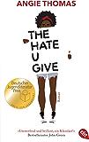 The Hate U Give: Ausgezeichnet mit dem Deutschen Jugendliteraturpreis 2018 (German Edition)