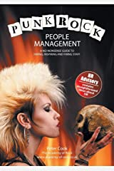 Punk Rock People Management: A No-Nonsense Guide to Hiring, Inspiring and Firing Staff Paperback