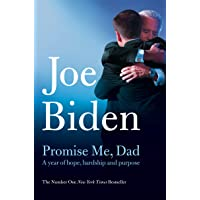 Promise Me, Dad: The heartbreaking story of Joe Biden's most difficult year