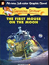 Geronimo Stilton Graphic Novels #14: The First Mouse on the Moon