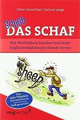 Schieb das Schaf: Mit Wortbildern hundert und mehr Englischvokabeln pro Stunde lernen Taschenbuch