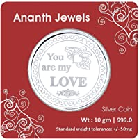 Ananth Jewels Silver Coin 10 grams YOU ARE MY LOVE