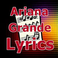 Lyrics for Ariana Grande