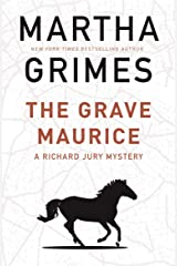 The Grave Maurice (The Richard Jury Mysteries) Kindle Edition